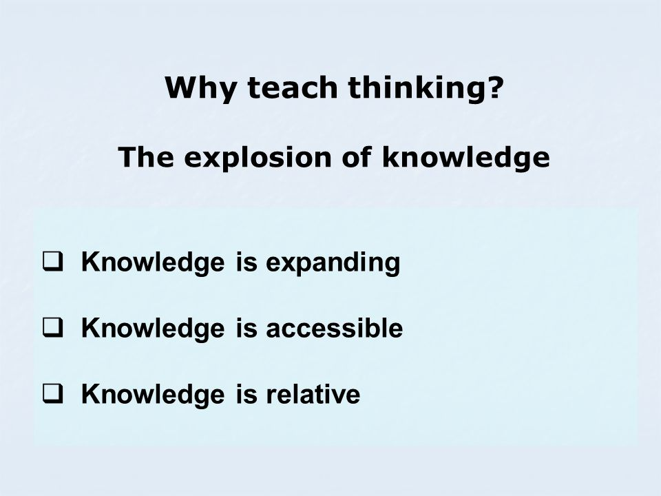 Why teach thinking.