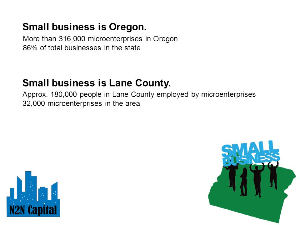 Small business is Oregon.