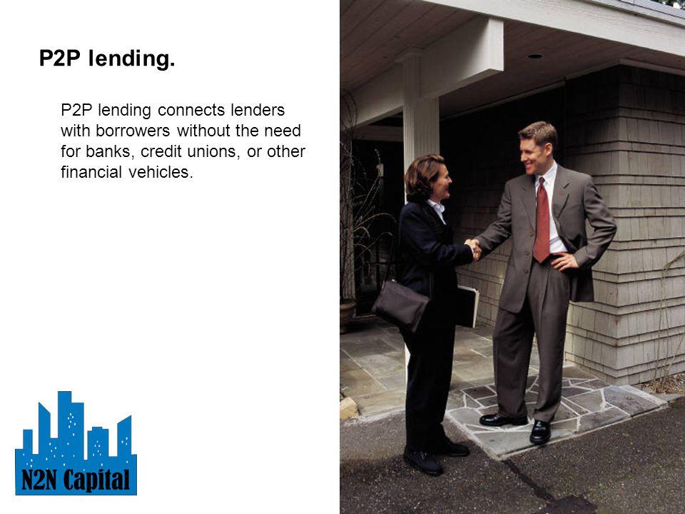 P2P lending.