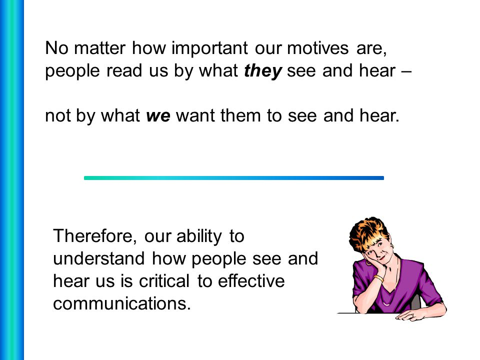 RATE YOUR DOMINANT COMMUNICATION STYLE Grab a piece of paper to write down your numbers.