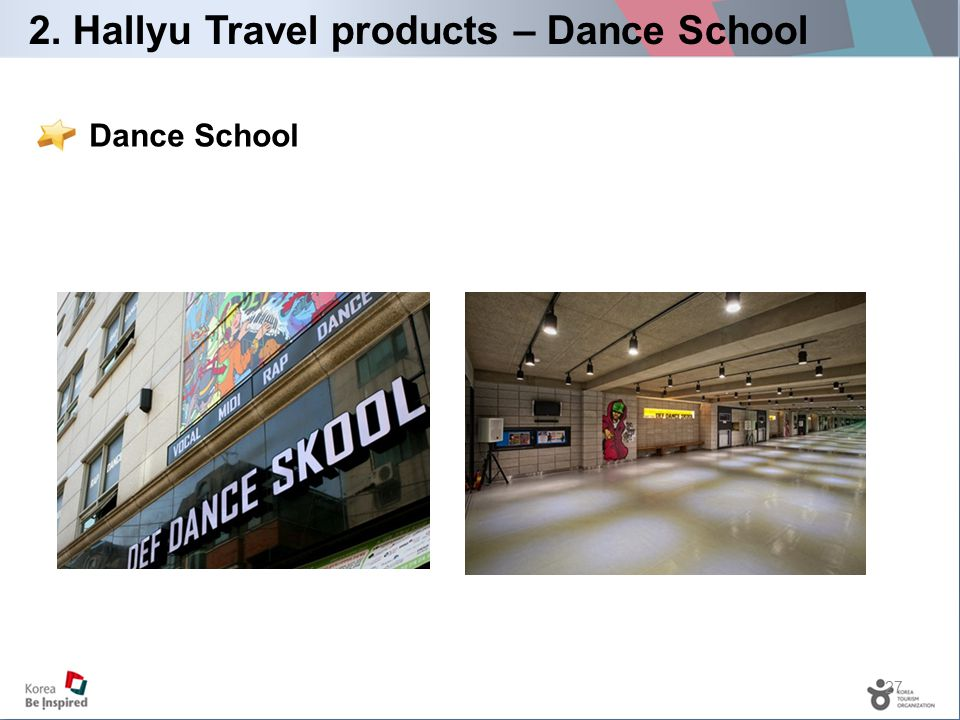 27 Dance School 2. Hallyu Travel products – Dance School