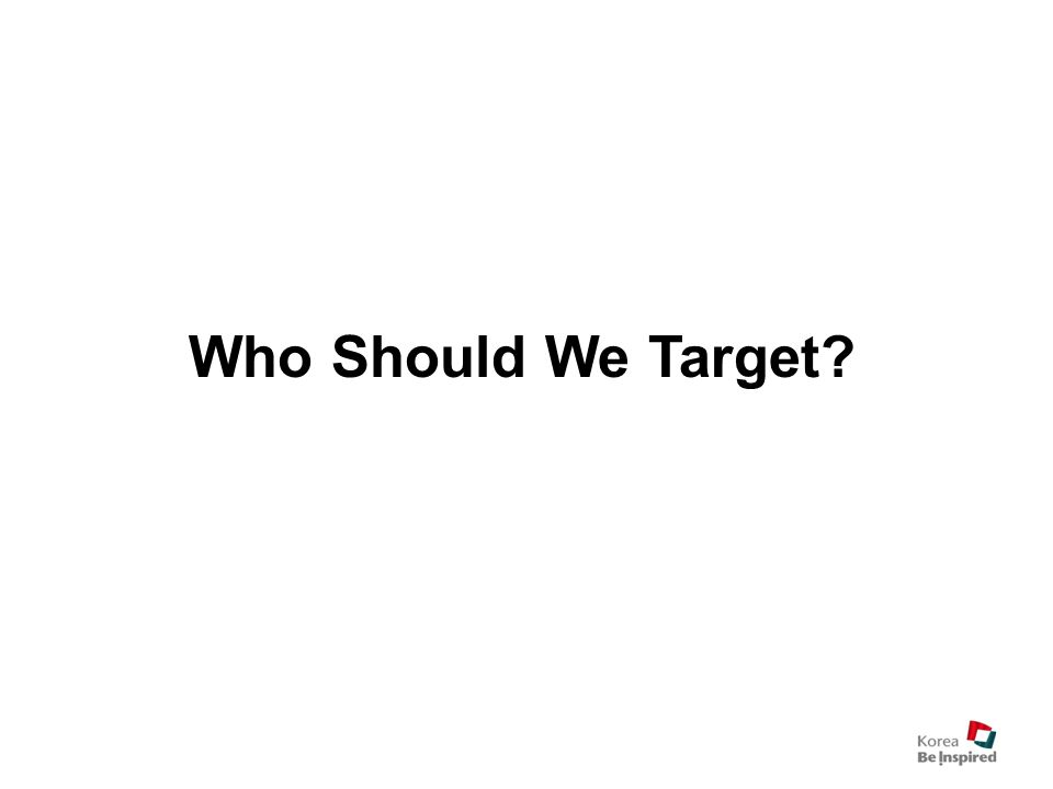 Who Should We Target