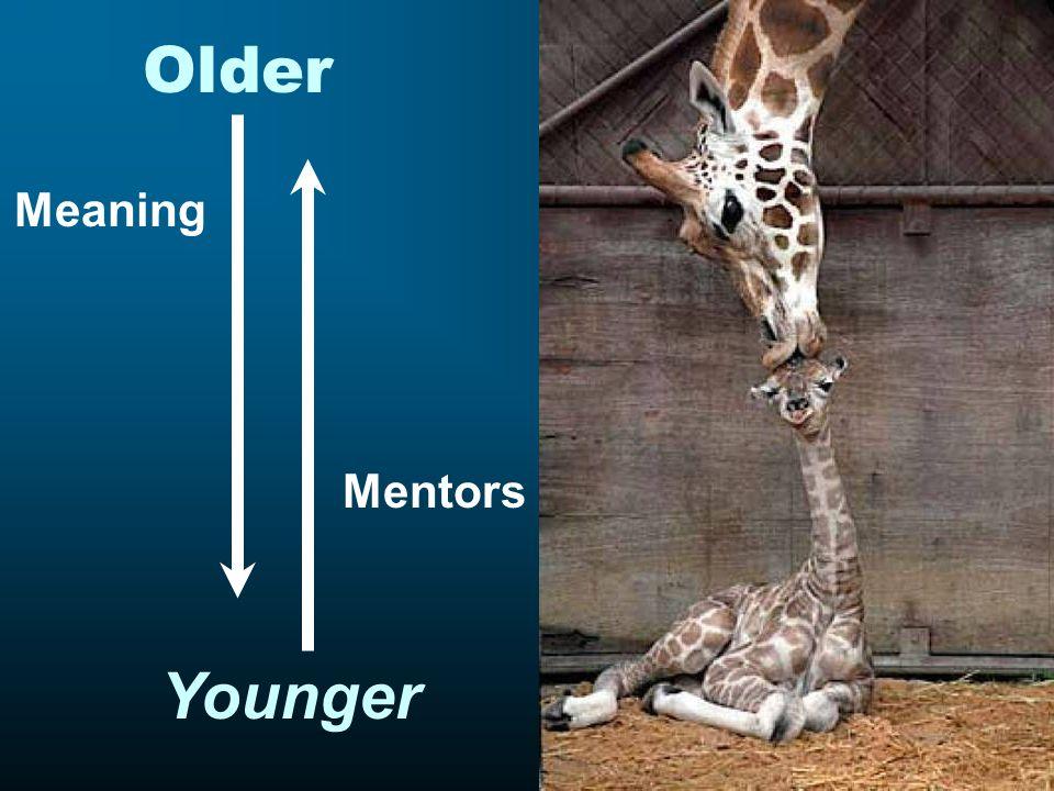 Older Meaning Younger Mentors