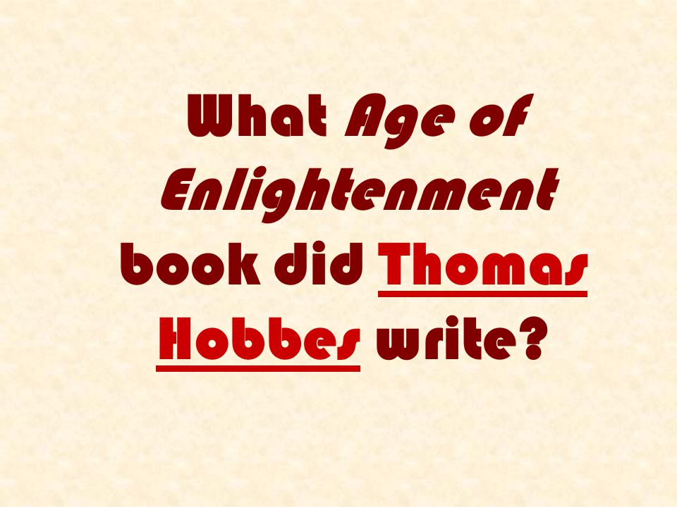 What Age of Enlightenment book did Thomas Hobbes write