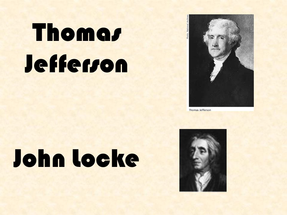 Thomas Jefferson John Locke