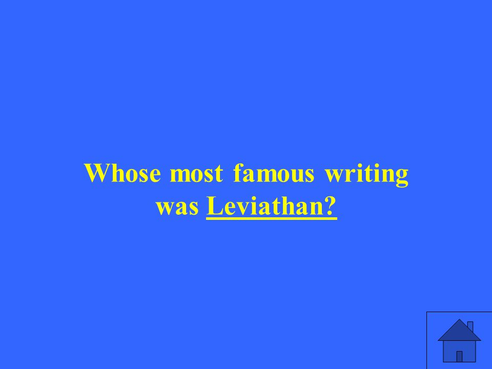 Whose most famous writing was Leviathan?