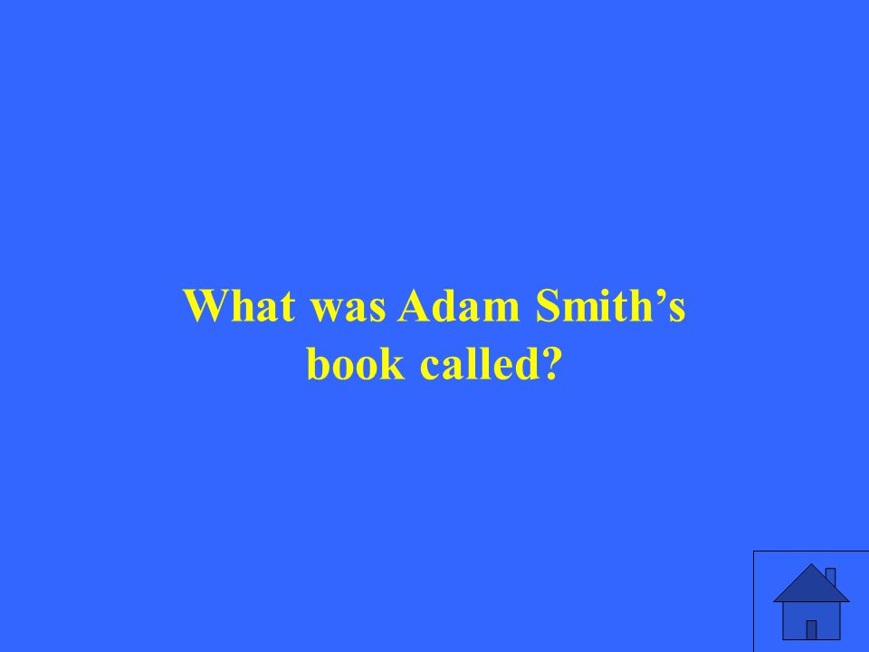 What was Adam Smith's book called