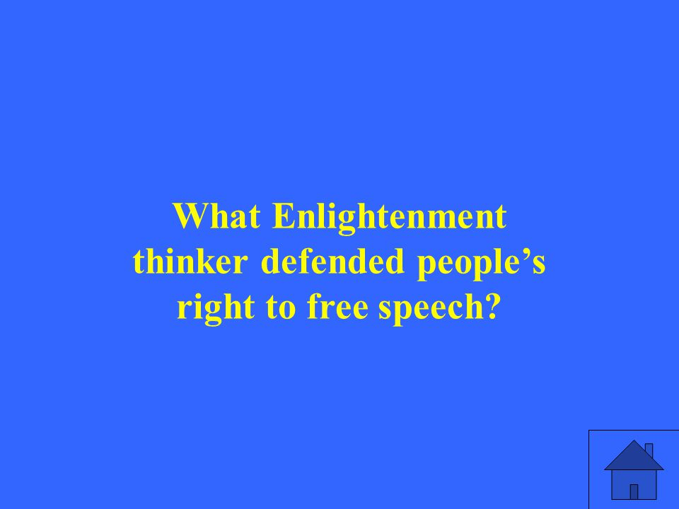 What Enlightenment thinker defended people's right to free speech