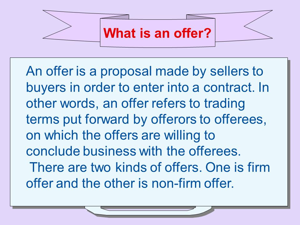 What is an offer.