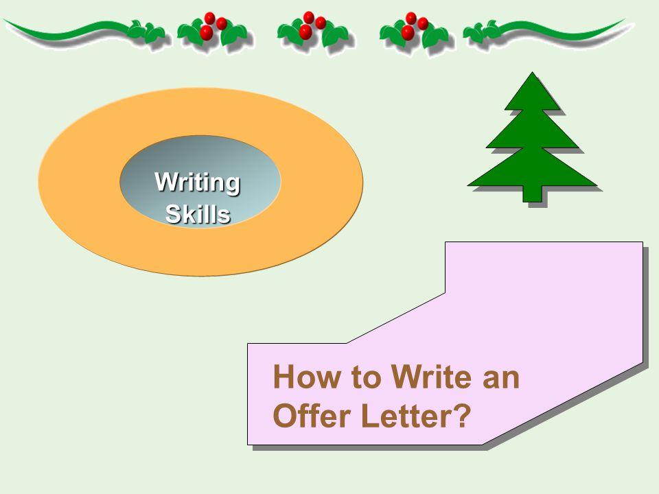 Writing Writing Skills Skills How to Write an Offer Letter? How to Write an Offer Letter?