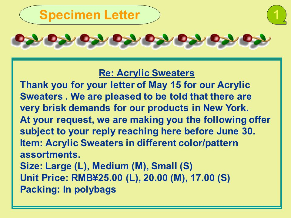 Re: Acrylic Sweaters Thank you for your letter of May 15 for our Acrylic Sweaters.