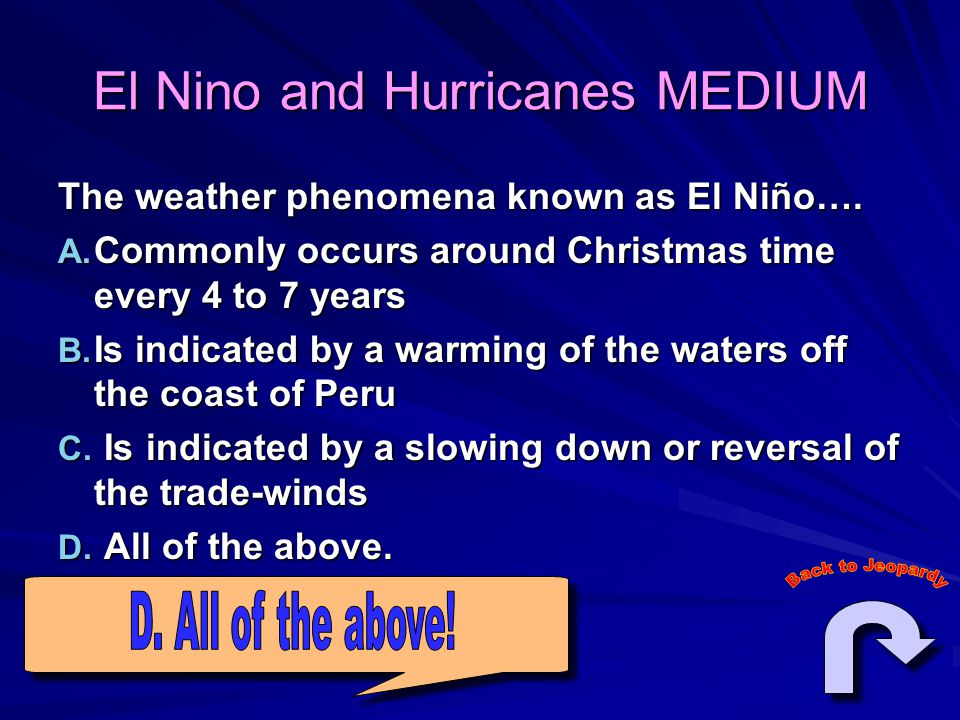 El Nino and Hurricanes HARD When El Nino hits South America what will happen to its normal rainfall.