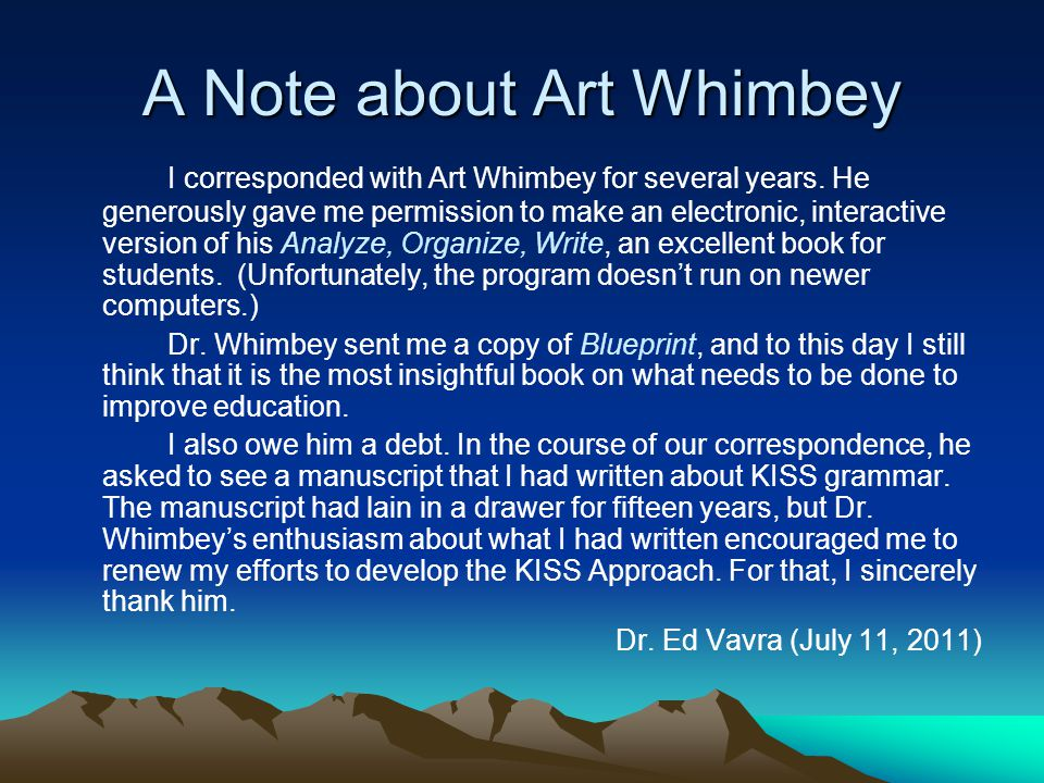 A Note about Art Whimbey I corresponded with Art Whimbey for several years.