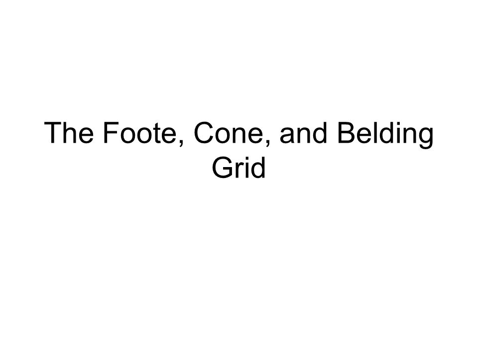 The Foote, Cone, and Belding Grid