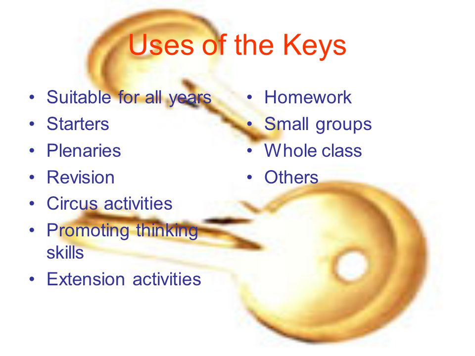 Keys trials Question - excellent safety starter Brainstorming – good research/discussion tool The prediction – can help pupils select equipment for the PSA The variations – works well will reactivity series