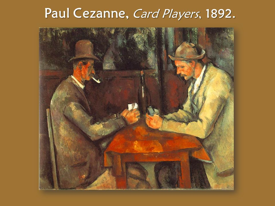 Paul Cezanne, Card Players, 1892.