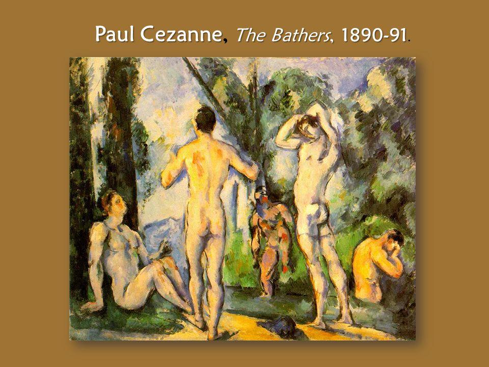 Paul Cezanne The Bathers, 1890-91 Paul Cezanne, The Bathers, 1890-91.
