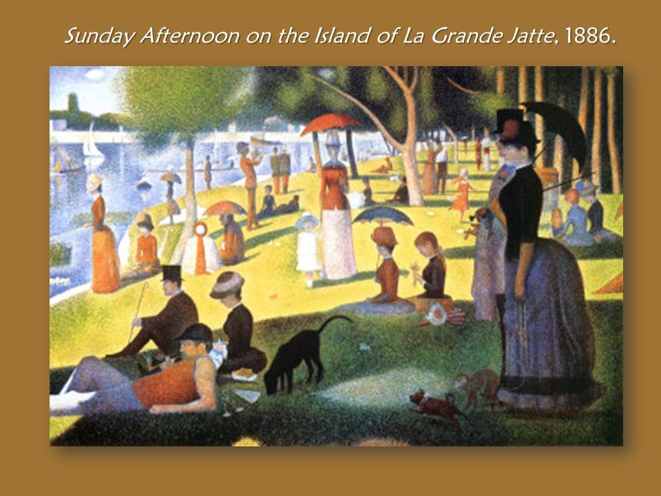 Sunday Afternoon on the Island of La Grande Jatte, 1886.