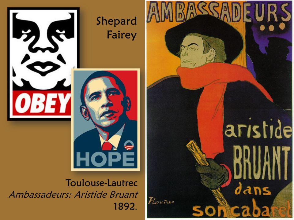 Toulouse-Lautrec Ambassadeurs: Aristide Bruant 1892. Shepard Fairey