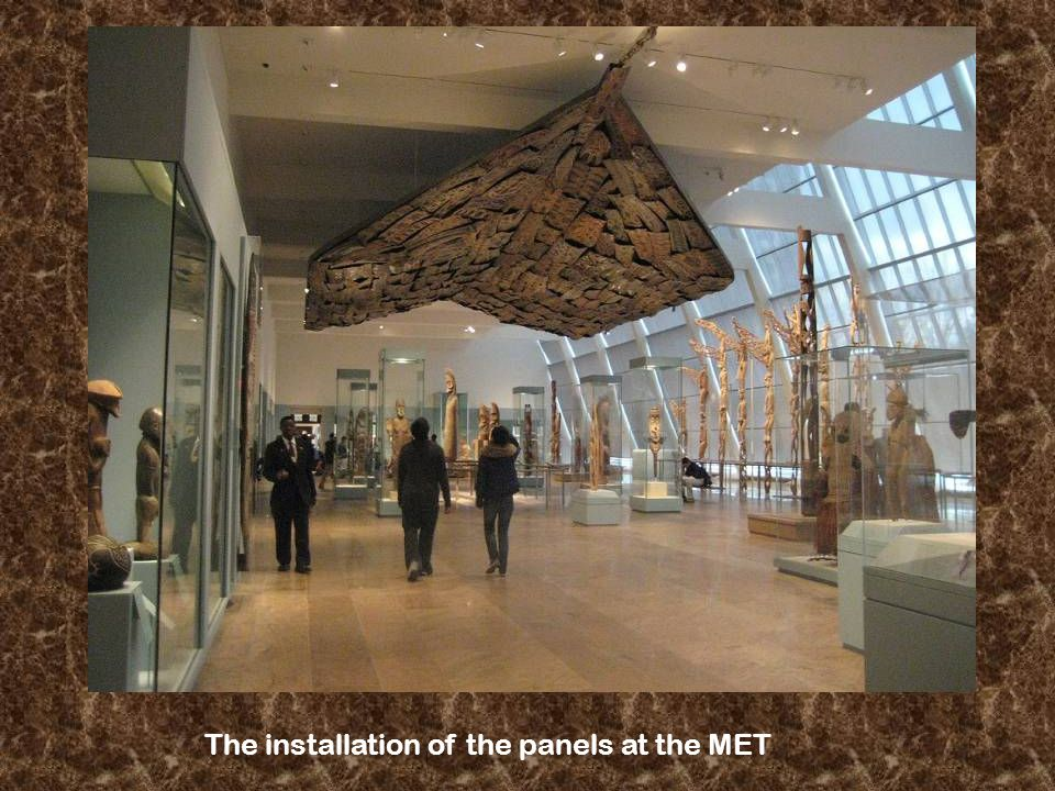 The installation of the panels at the MET