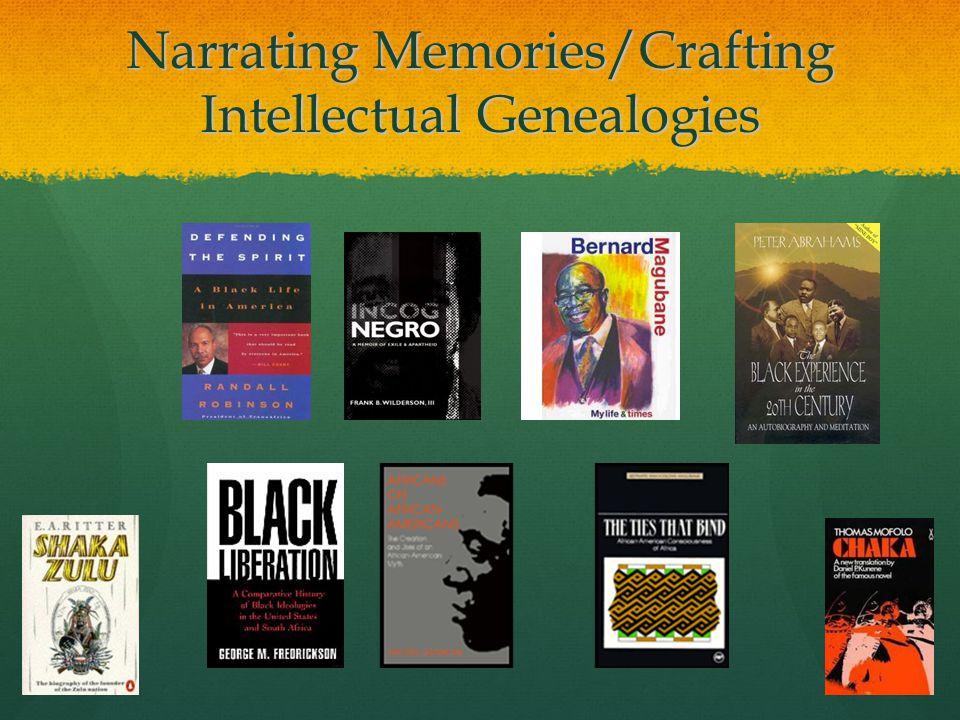 Narrating Memories/Crafting Intellectual Genealogies