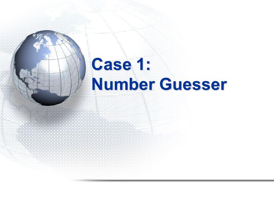 Case 1: Number Guesser