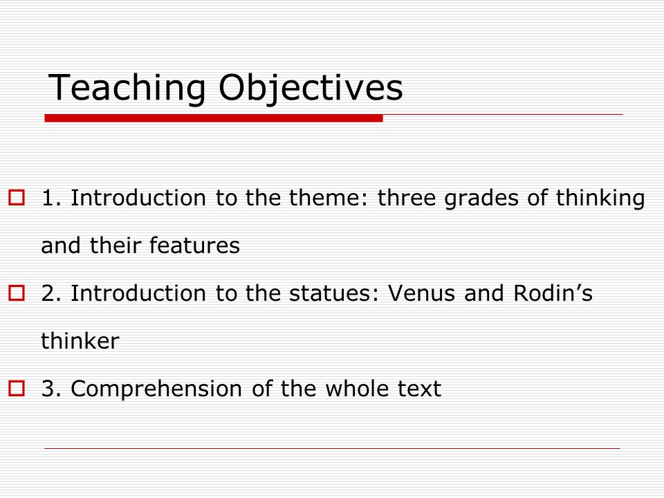 Teaching Objectives  1.
