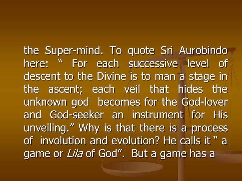 the Super-mind.