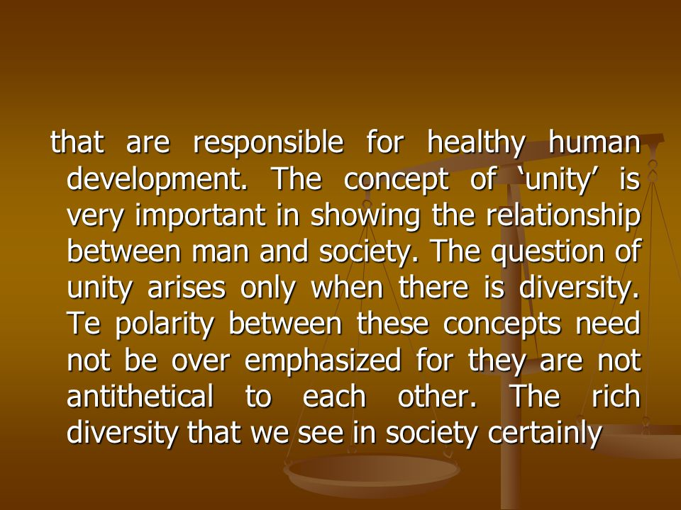 that are responsible for healthy human development.