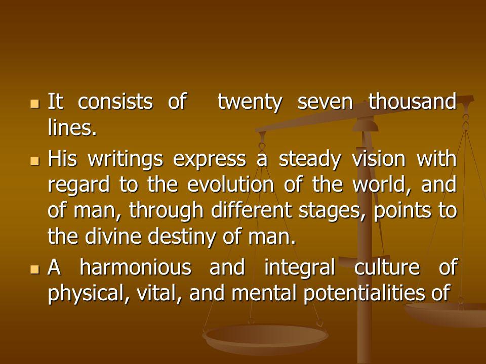 It consists of twenty seven thousand lines. It consists of twenty seven thousand lines.