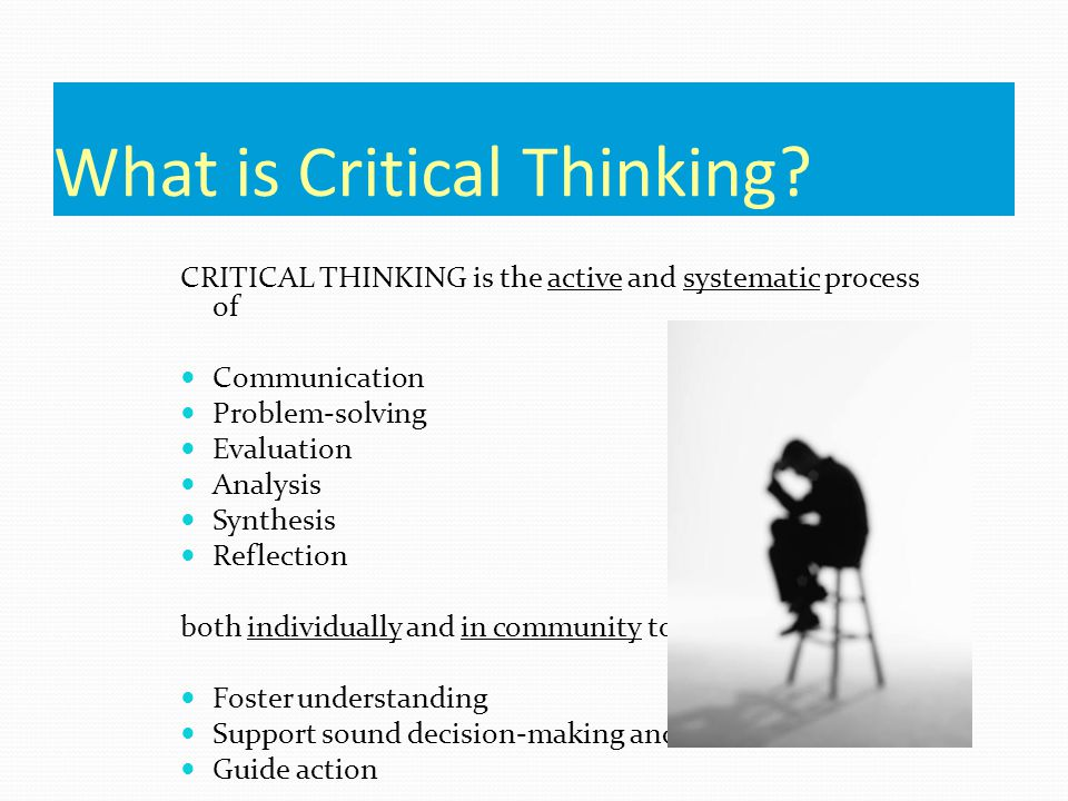 Examples Of Critical Thinking What Is Critical Thinking Critical