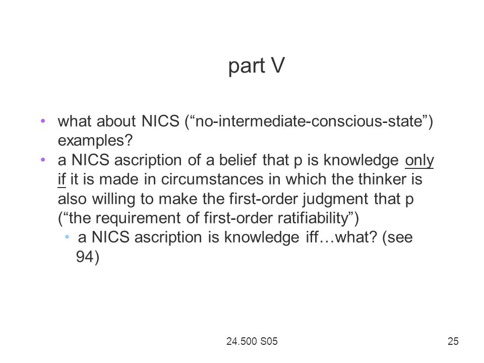 24.500 S05 25 part V what about NICS ( no-intermediate-conscious-state ) examples.