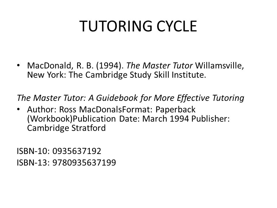 TUTORING CYCLE MacDonald, R. B. (1994).