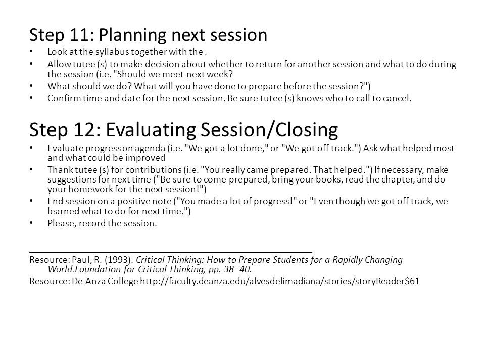 Step 11: Planning next session Look at the syllabus together with the.