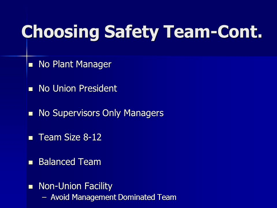 Choosing Safety Team-Cont.