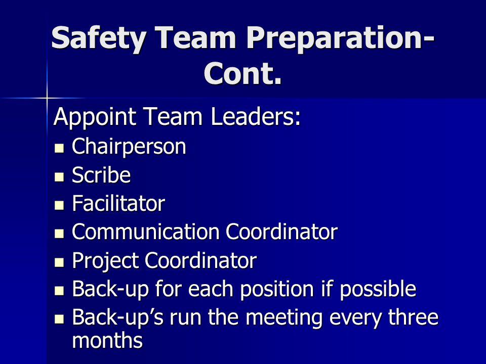 Safety Team Preparation- Cont.