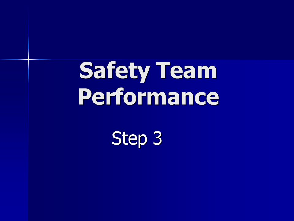 Safety Team Performance Step 3