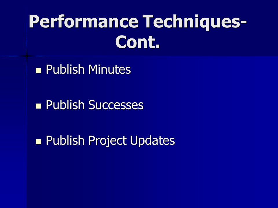 Performance Techniques- Cont.