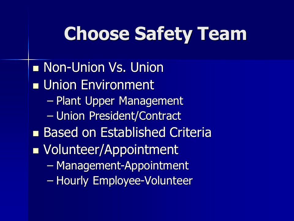 Choose Safety Team Non-Union Vs. Union Non-Union Vs.
