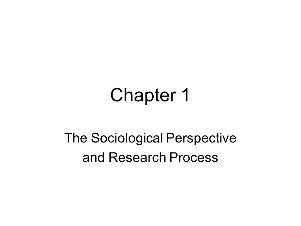 2 Orientations to Sociological Research… II.