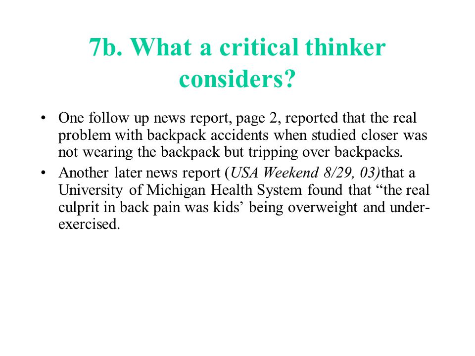7b. What a critical thinker considers.