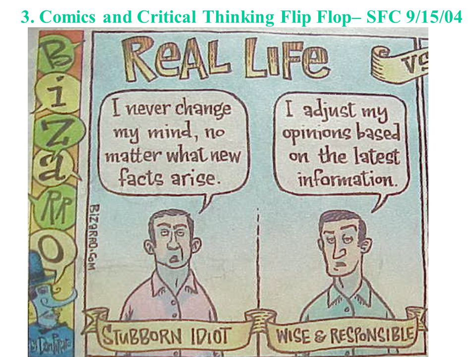3. Comics and Critical Thinking Flip Flop– SFC 9/15/04