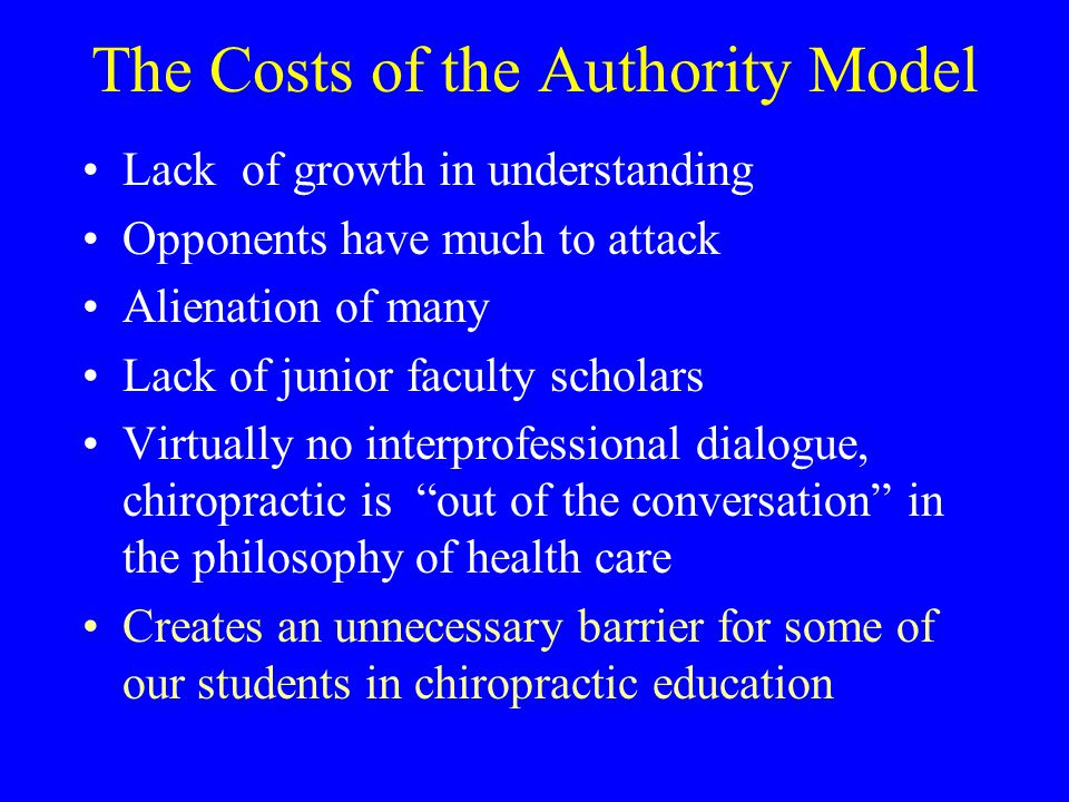 The Costs of the Authority Model Lack of growth in understanding Opponents have much to attack Alienation of many Lack of junior faculty scholars Virt