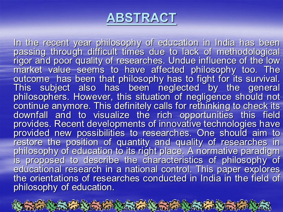 REFERENCES  Das Manoj(1986),Philosophy of Education: A Trend Report.