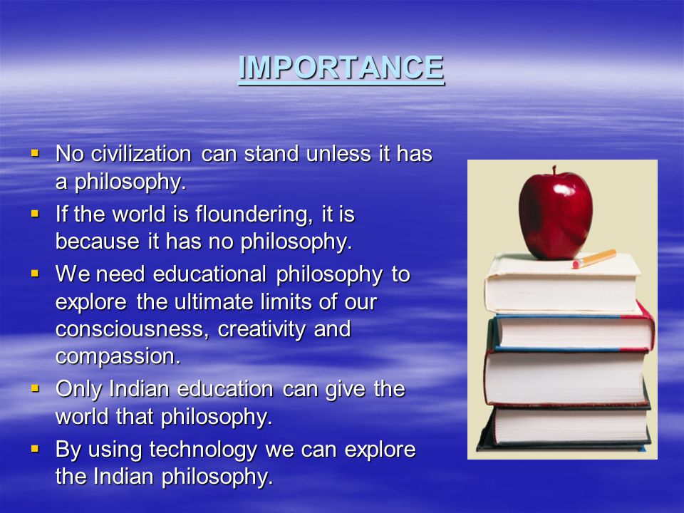 OBJECTIVES The following are the objectives of this study :-  To explore the uncovered and minimally viewed areas of Indian researches in Educational Philosophy  To examine critically the different areas of Indian researches in Educational Philosophy.