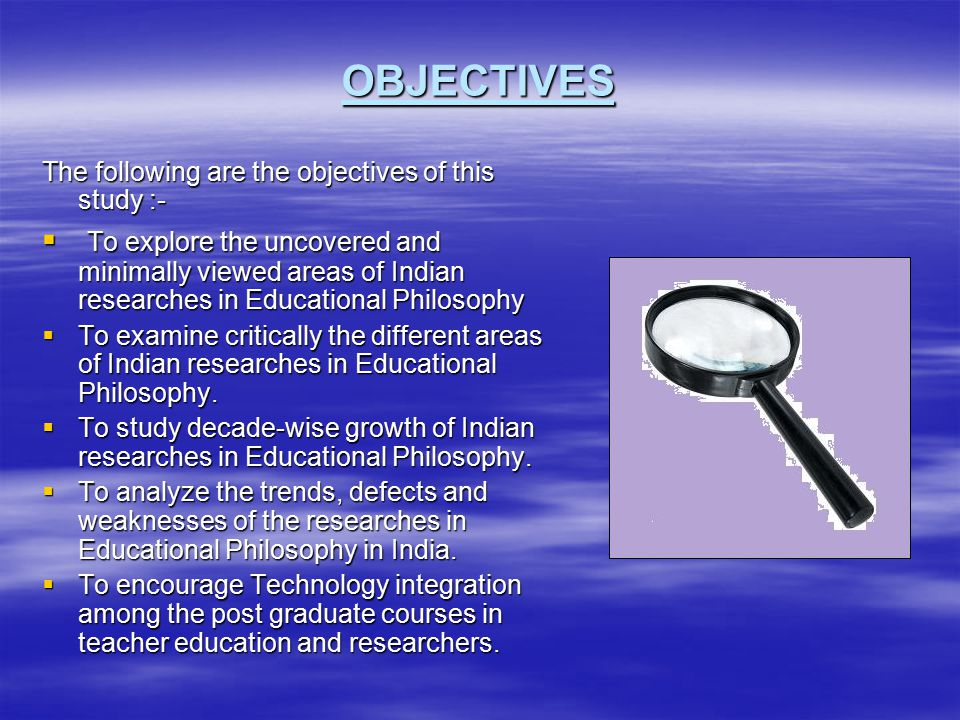 REASONS FOR POOR CONDITIONS OF RESEARCHES  Negligence of general philosophy/educators  Low market value.