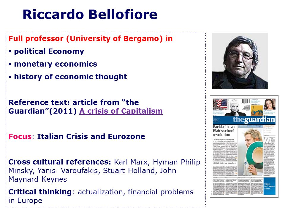 "Full professor (University of Bergamo) in  political Economy  monetary economics  history of economic thought Reference text: article from ""the Gua"