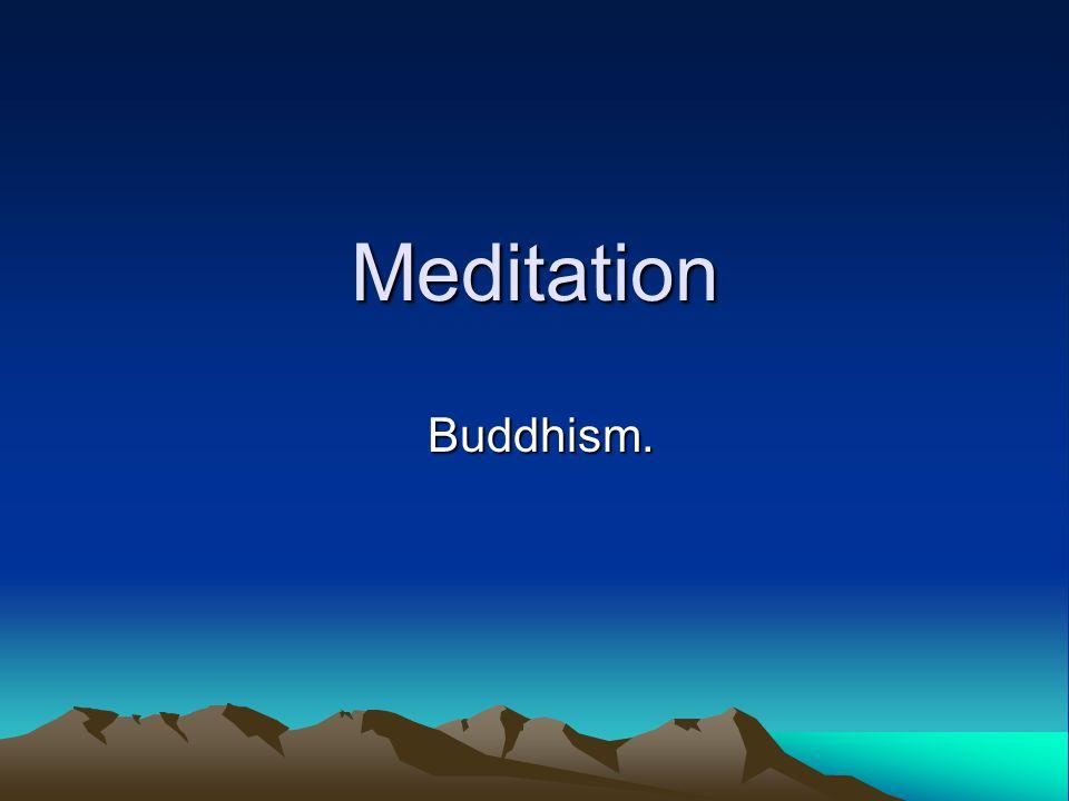 Meditation Buddhism. Buddhism.
