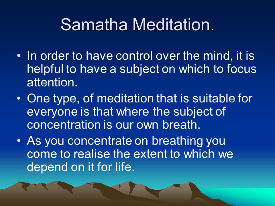 Samatha Meditation.