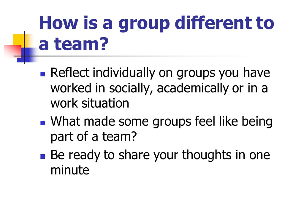 How is a group different to a team.